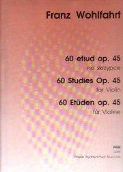 60 etiud op. 45 na skrzypce      Franz Wohlfahrt