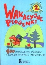 Wakacyjne piosenki cz. 2