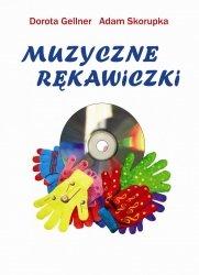 Muzyczne Rękawiczki D.Gellner A.Skorupka