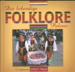 Die lebendige Folklore Polens Polski folklor żywy  wersja niemiecka