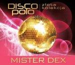 Złota Kolekcja Disco Polo - Mister Dex