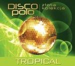 Złota Kolekcja Disco Polo - Tropical