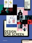 Design for Screen: Graphic Design Solutions for Great User Experiences