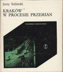Kraków w procesie przemian Współczesne przeobrażenia zbiorowości wielkomiejskiej