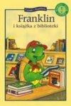 Franklin i książka z biblioteki. Czytamy...