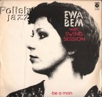 Ewa Bem With Swing Session Be A Man