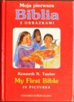 Moja pierwsza Biblia z obrazkami  My First Bible in pictures