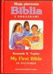 Moja pierwsza Biblia z obrazkami  My First Bible in pictures