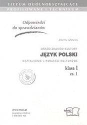 Odpowiedzi do sprawdzianów Wśród znaków kultury Język polski Kształcenie literacko-kulturowe kl.I cz.1