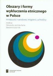 Obszary i formy wykluczenia etnicznego w Polsce
