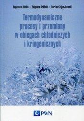 Termodynamiczne procesy i przemiany w obiegach chłodniczych i kriogenicznych