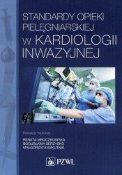 Standardy opieki pielęgniarskiej w kardiologii inwazyjnej