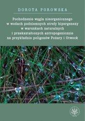 Pochodzenie węgla nieorganicznego w wodach podziemnych strefy hipergenezy w warunkach naturalnych