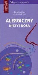 Alergiczny nieżyt nosa 50 pytań i odpowiedzi