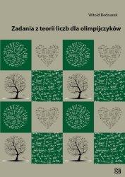 Zadania z teorii liczb dla olimpijczyków