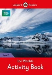 Ice Worlds Activity Book Ladybird Readers Level 3