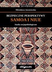 Bezpieczne perspektywy Samoa i Niue Studia socjopolitologiczne