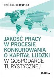 Jakość pracy w procesie konkurowania o kapitał ludzki w gospodarce turystycznej