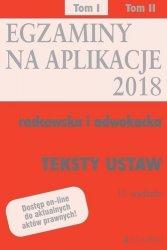 Teksty ustaw Egzaminy Aplikacje radcowska i adwokacka Tom 1