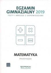 Egzamin gimnazjalny 2019 Testy i arkusze z odpowiedziami Matematyka