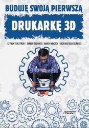 Buduję swoją pierwszą drukarkę 3D