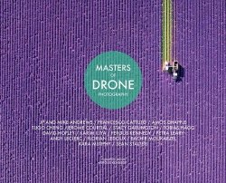 Masters of Drone Photography