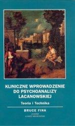 Kliniczne wprowadzenie do psychoanalizy Lacanowskiej