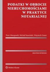 Podatki w obrocie nieruchomościami w praktyce notarialnej