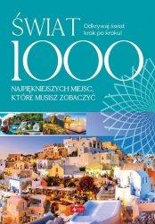 Świat 1000 miejsc, które musisz zobaczyć