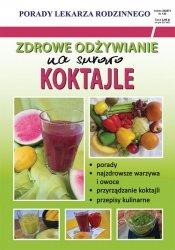 Zdrowe odżywianie Na surowo Koktajle
