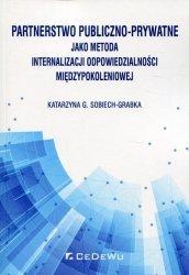 Partnerstwo publiczno-prywatne jako metoda internalizacji odpowiedzialności międzypokoleniowej