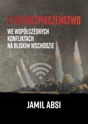 Cyberbezpieczeństwo we współczesnych konfliktach na Bliskim  Wschodzie