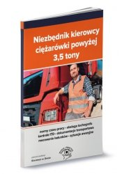 Niezbędnik kierowcy ciężarówki powyżej 3,5 tony