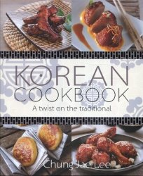 Korean Cookbook A twist on the traditional
