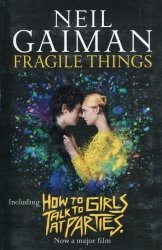 Fragile Things How to Talk to Girls at Parties