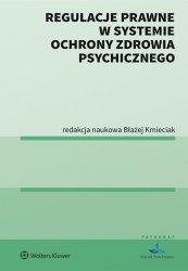 Regulacje prawne w systemie ochrony zdrowia psychicznego
