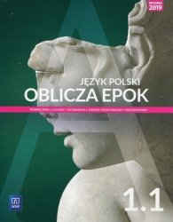 Oblicza epok Jęz polski 1.1 Podręcznik Zakres podstawowy i rozszerzony