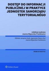Dostęp do informacji publicznej na wniosek w praktyce jednostek samorządu terytorialnego