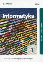 Informatyka 1 Podręcznik Linia 1 Zakres podstawowy