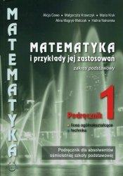 Matematyka i przykłady jej zastosowań 1 Podręcznik Zakres podstawowy