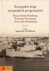 Europejskie drogi staropolskich peregrynantów