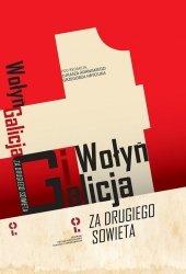 """Wołyń i Galicja """"za drugiego Sowieta"""""""