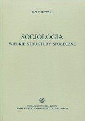 Socjologia Wielkie struktury społeczne