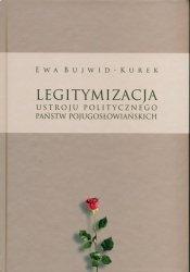 Legitymizacja ustroju politycznego państw pojugosłowiańskich