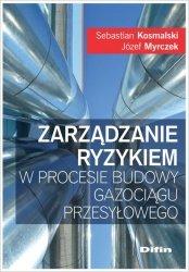 Zarządzanie ryzykiem w procesie budowy gazociągu przesyłowego