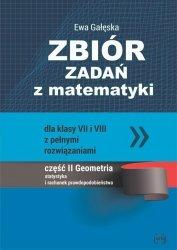 Zbiór zadań z matematyki z pełnymi rozwiązaniami dla klas VII i VIII. Geometria, statystyka i rachun