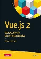 Vue.js 2 Wprowadzenie dla profesjonalistów