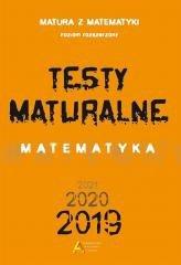 Testy Maturalne. Matematyka 2019 ZR