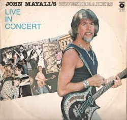 John Mayall's Bluesbreakers Live In Concert
