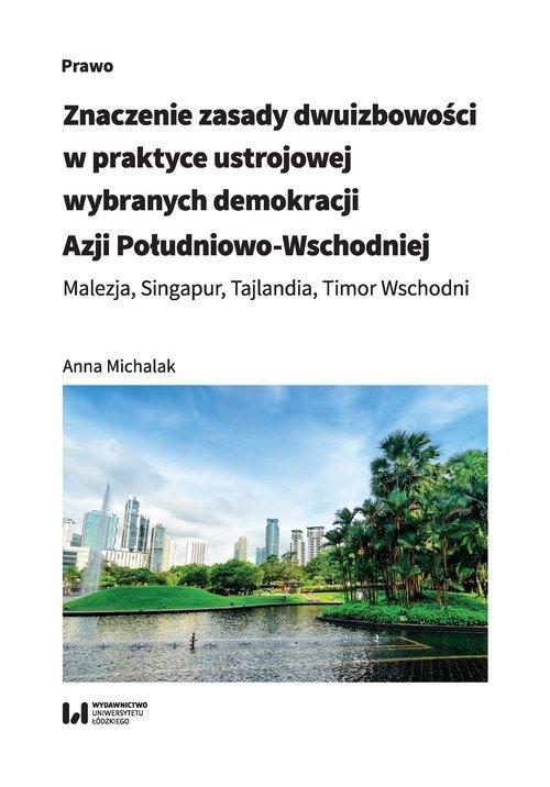 Znaczenie zasady dwuizbowości w praktyce ustrojowej wybranych demokracji Azji Południowo-Wschodniej